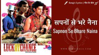 Luck by Chance (2009) – Sapnon Se Bhare Naina   सपनों से भरे नैना   Shankar Mahadevan