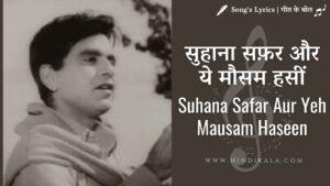 Madhumati (1958) - Suhana Safar Aur Yeh Mausam Haseen